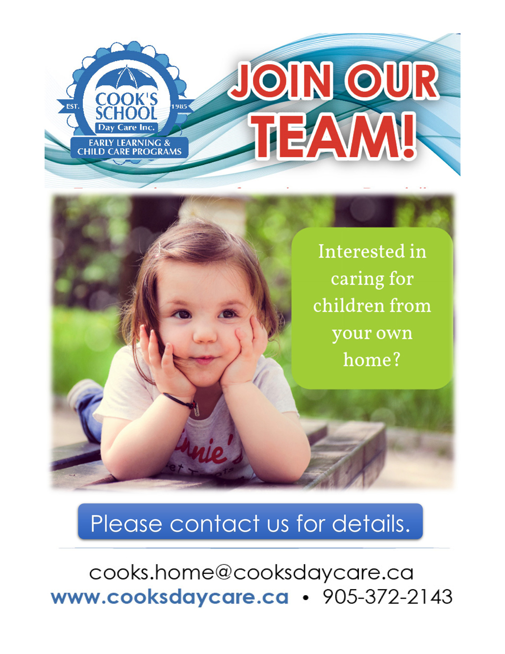 Join our home care team. Contact us today at cooks.home@cooksdaycare.ca